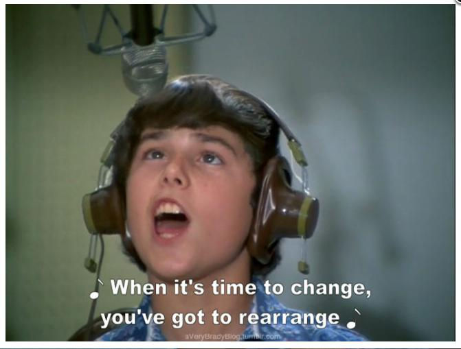 """When it's time to change…"""